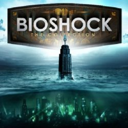 """""""BioShock: The Collection"""" Remasters The Opening For PS4, Xbox One and PC"""