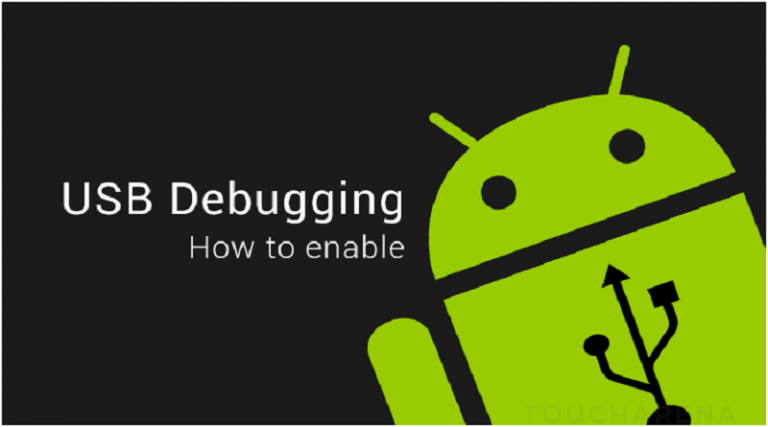 How to Enable USB Debugging in Android Phones/Tablets