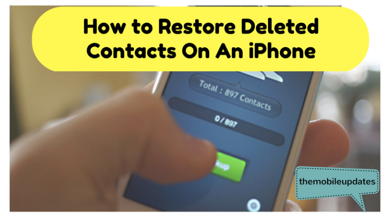 How to Restore Deleted Contacts On iPhone ?