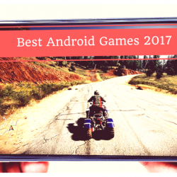 10 Best Android Games 2017