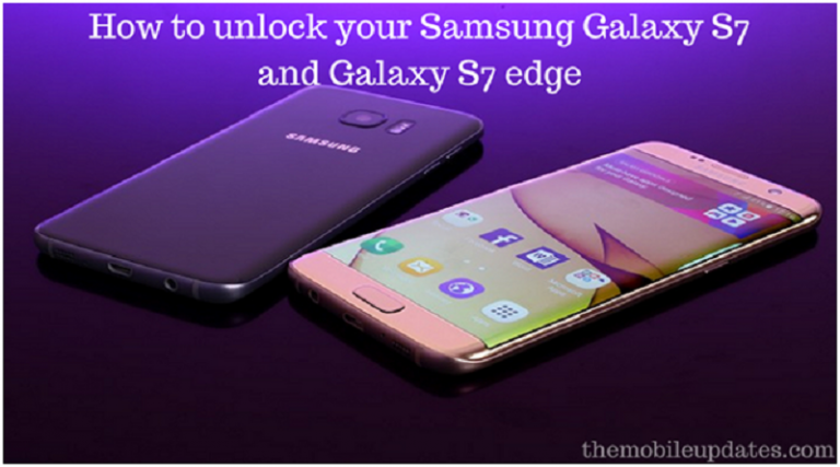 How to unlock your Samsung Galaxy S7 and Galaxy S7 edge