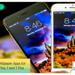 Top Best Live Wallpaper Apps for iPhone 6, 6s Plus, 7 and 7 Plus