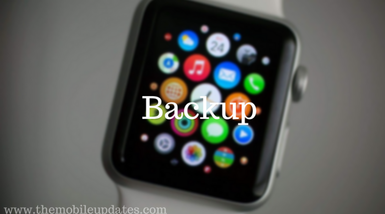 How to backup and restore on the Apple Watch