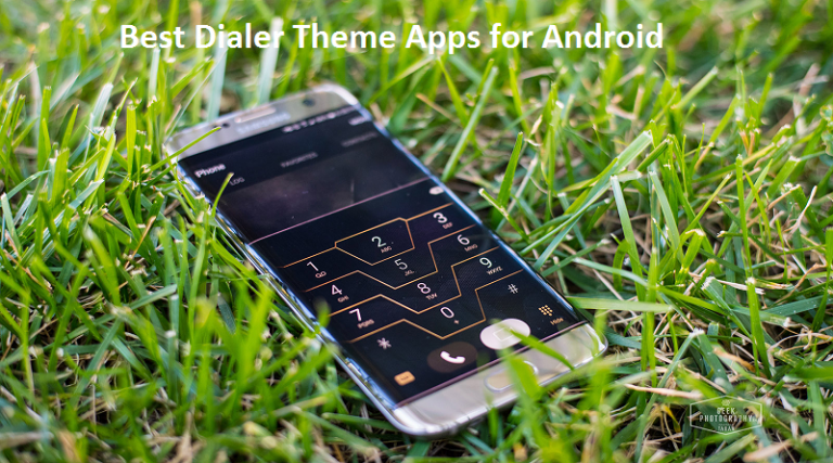 Best Dialer Theme Apps for Android