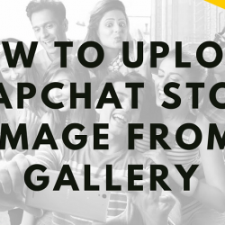 How to upload saved Pictures and videos to Snapchat