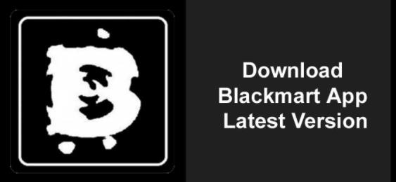 Blackmart Alpha APK – Download Blackmart App and Install on Android