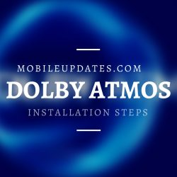 How to Install Dolby Atmos on Your Android Phone?