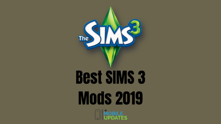 List Of Top 20 Best Sims 3 MOD To Download & Try in 2019