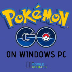 Complete Guide On How to play Pokémon GO on PC Without A Phone