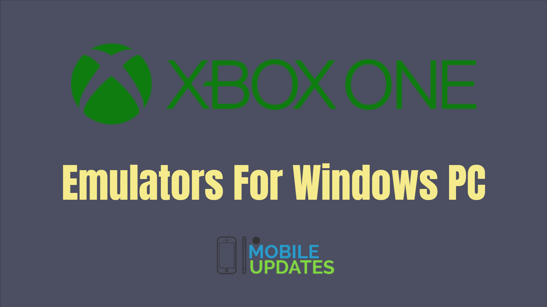 Best Xbox One Emulators for Windows PC of 2019 - The Mobile